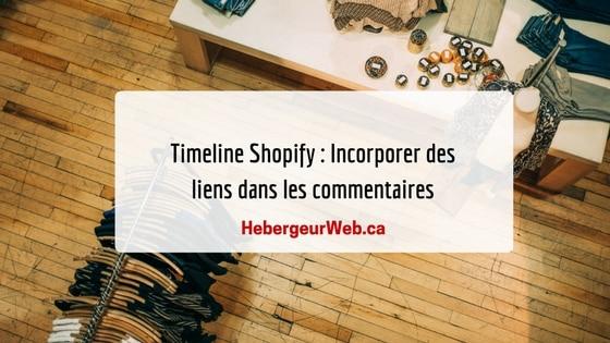 Timeline Shopify : Incorporer des liens dans les commentaires